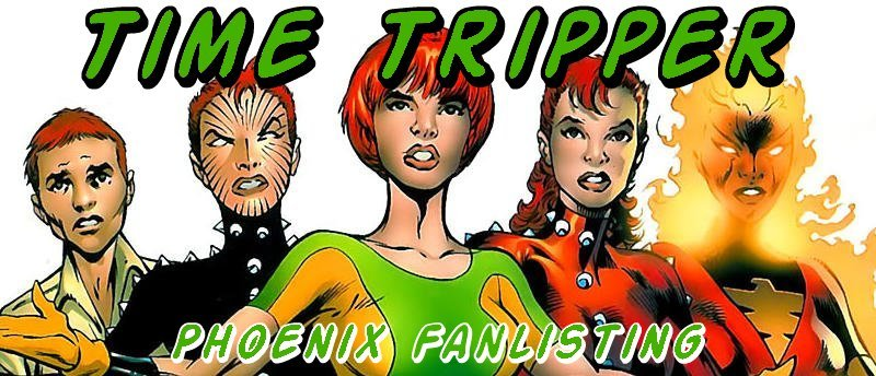 Time Tripper: The Phoenix Fanlisting